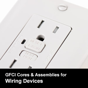 GFCI Cores & Assemblies for Wiring Devices