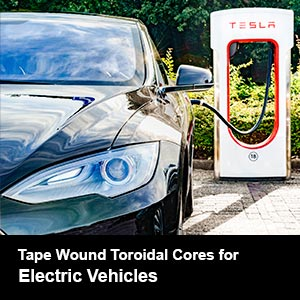 GFCI Cores & Transformers for Electric Vehicles